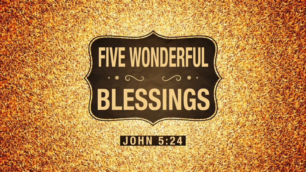 Five Wonderful Blessings Image