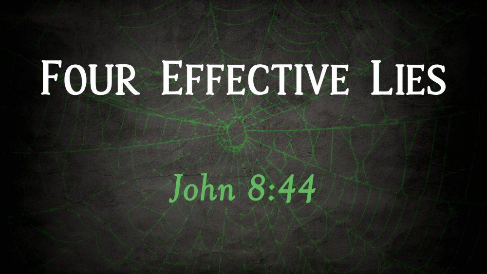 Four Effective Lies