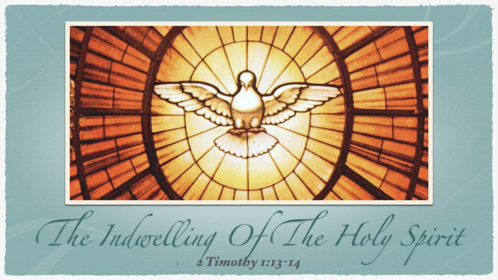 The Indwelling of the Holy Spirit