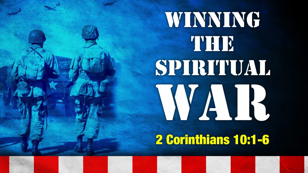 Winning the Spiritual War Image