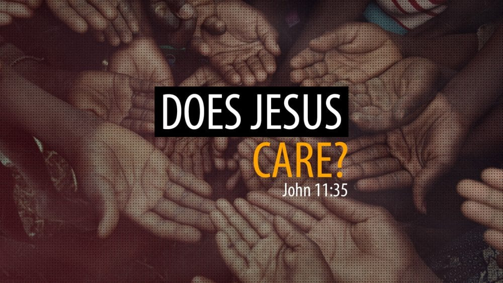 Does Jesus Care? Image