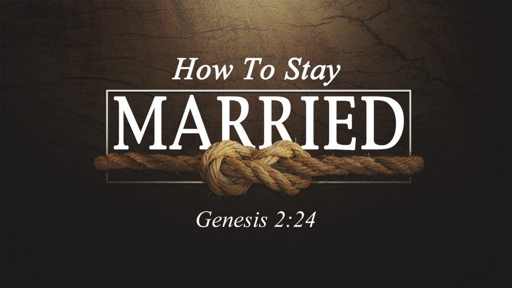 How To Stay Married Image
