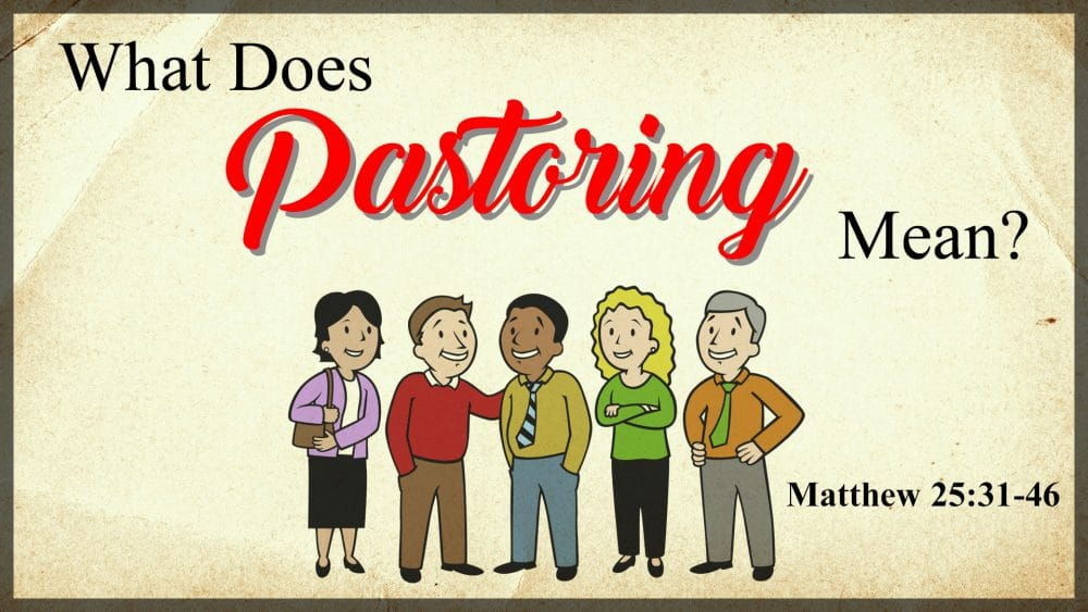 What Does Pastoring Mean? Image
