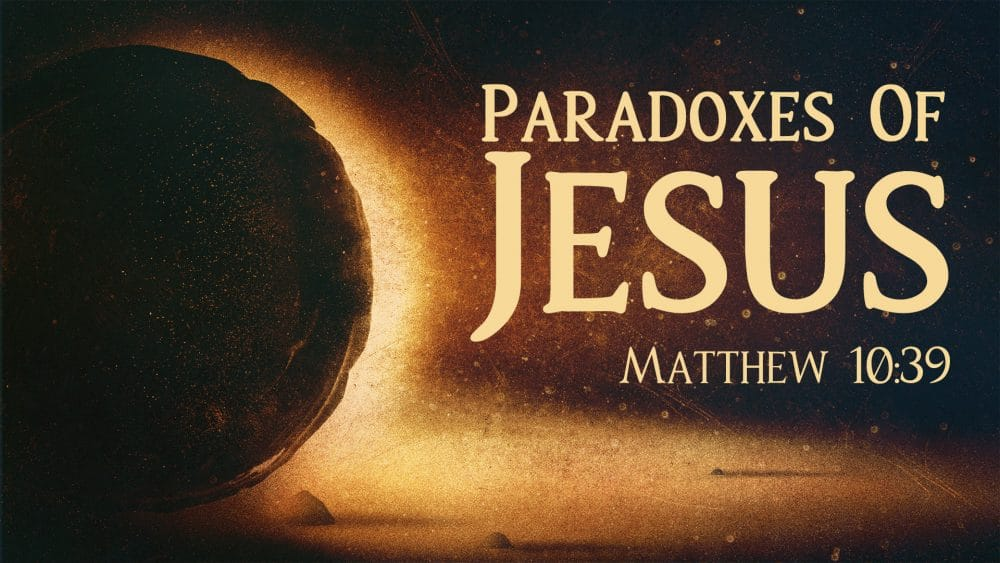 Paradoxes of Jesus