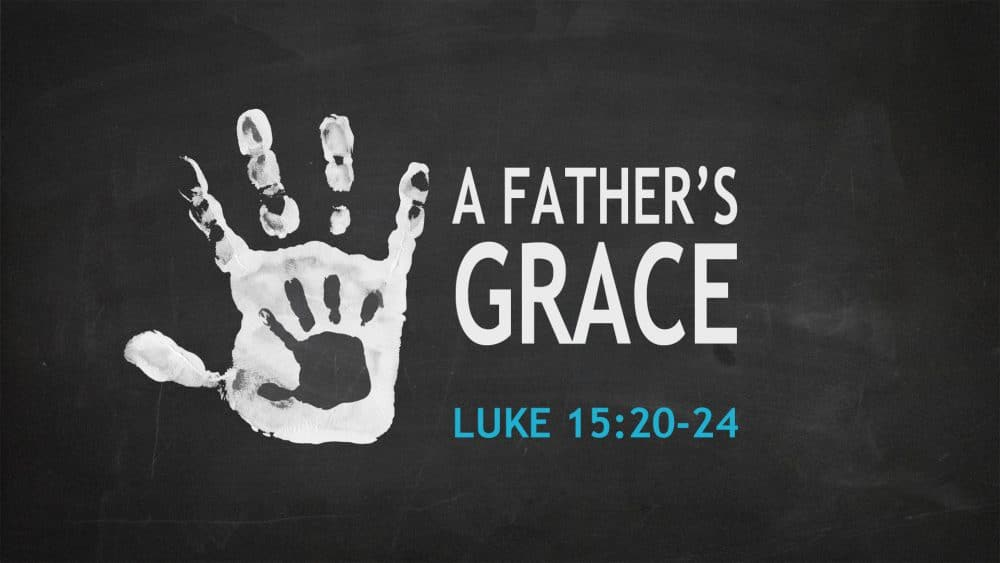 A Father's Grace Image