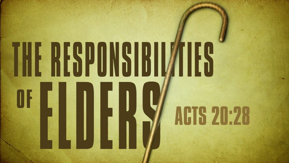 The Responsibilities of Elders Image