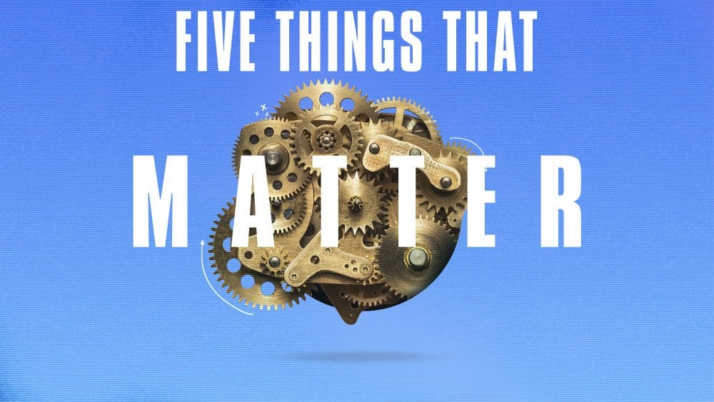 Five Things That Matter Image
