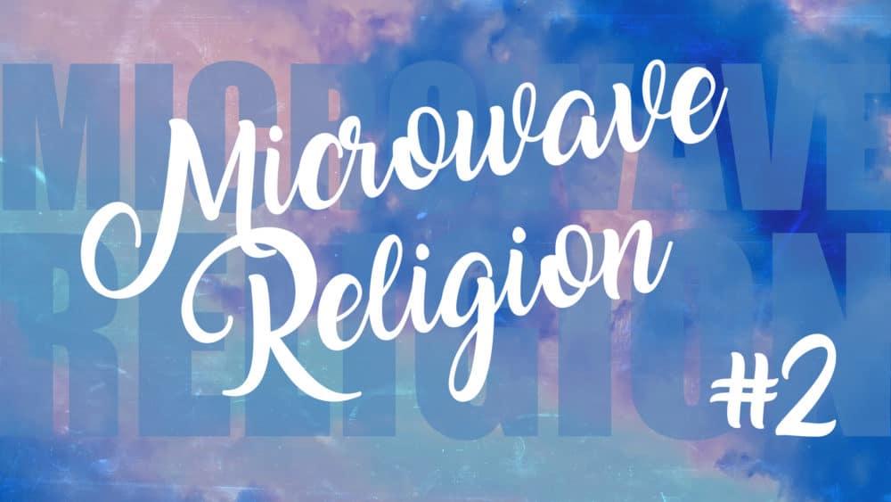Microwave Religion #2 Image