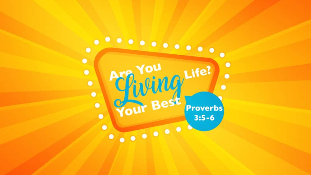 Are You Living Your Best Life? Image