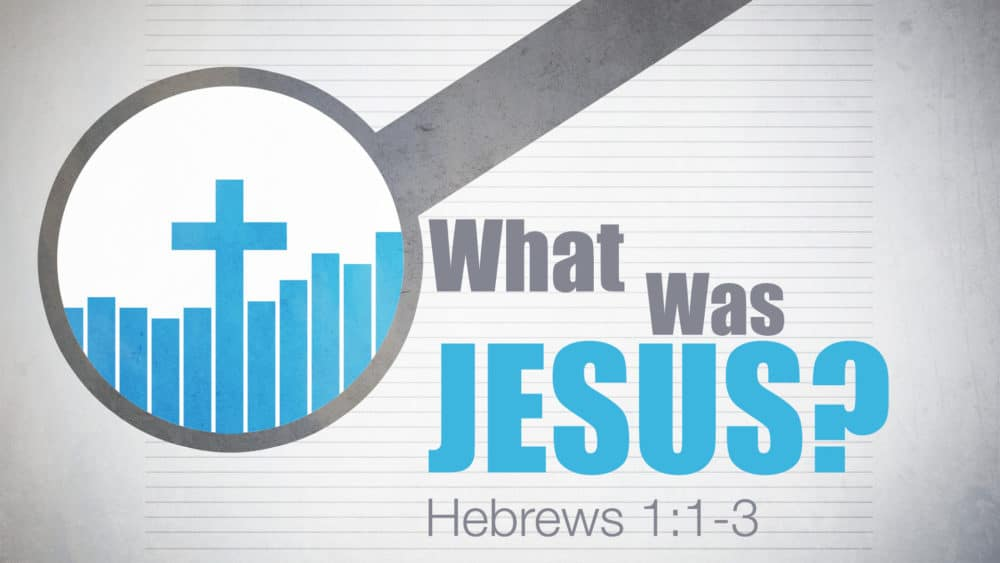 What Was Jesus? Image