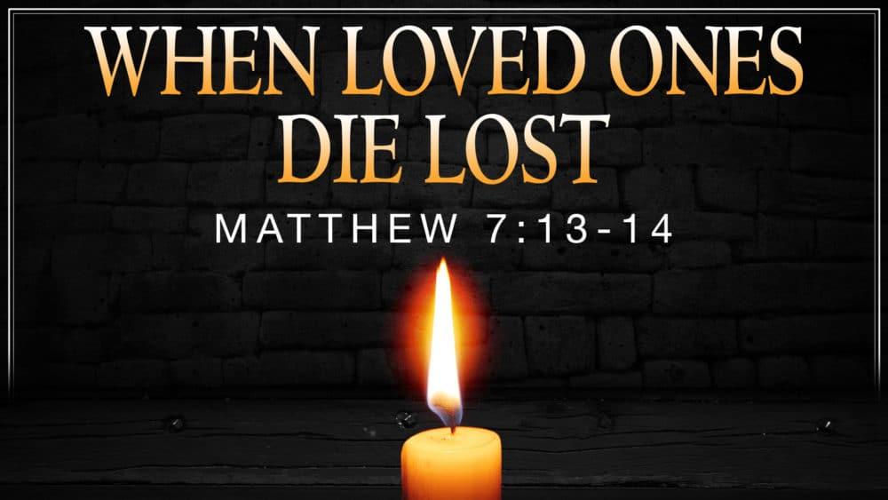 When Loved Ones Die Lost Image