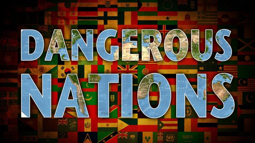 Dangerous Nations