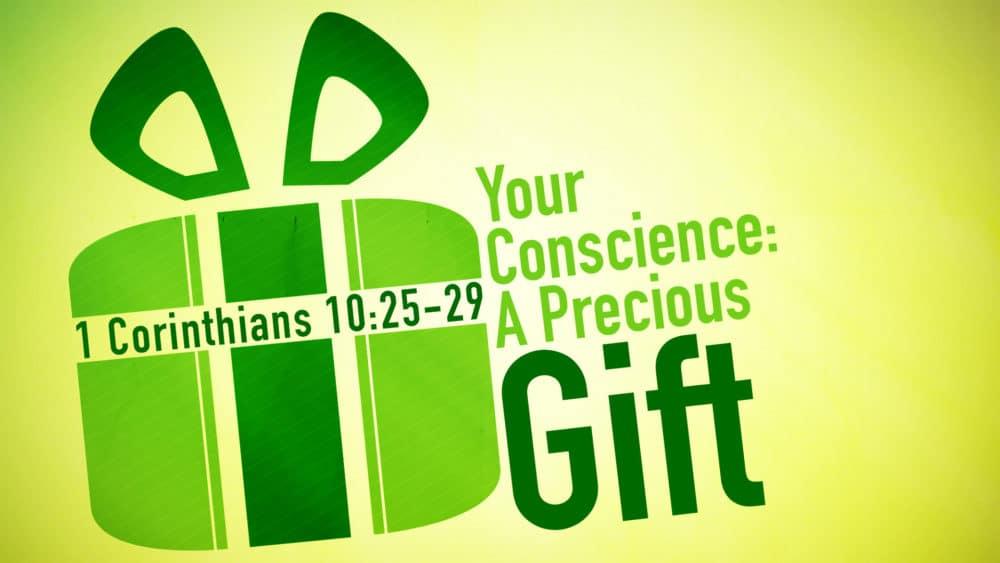 You Conscience: A Precious Gift Image
