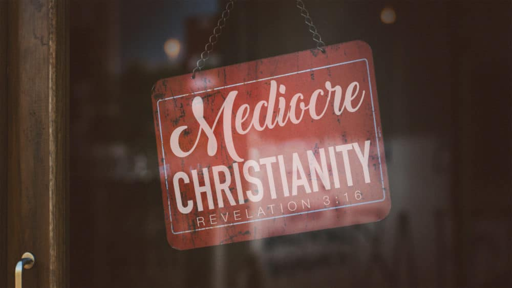 Mediocre Christianity Image