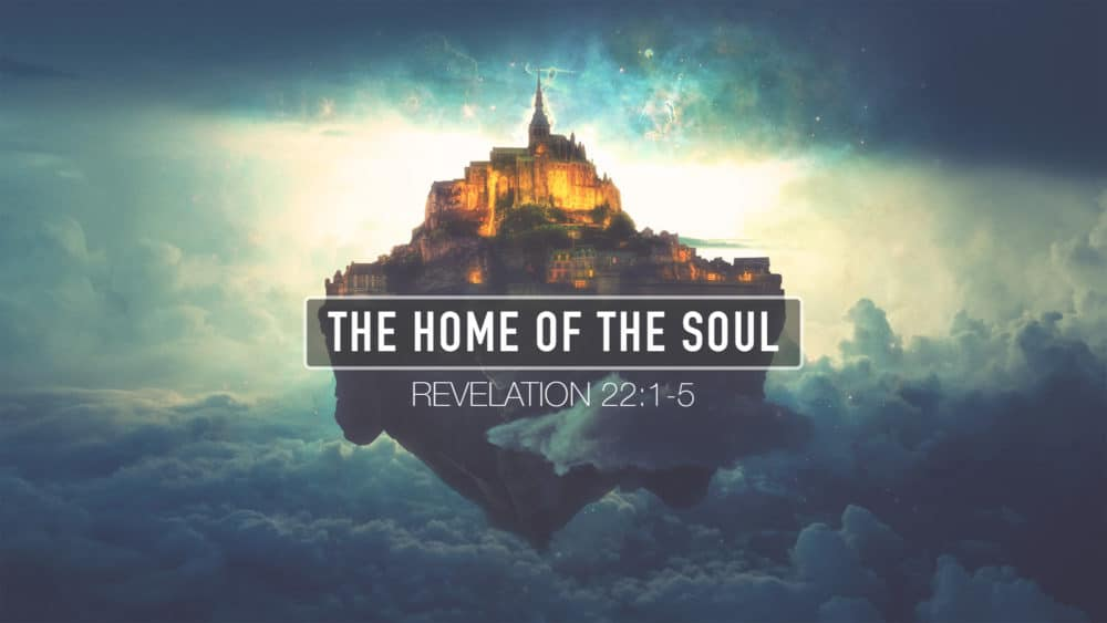 The Home of the Soul