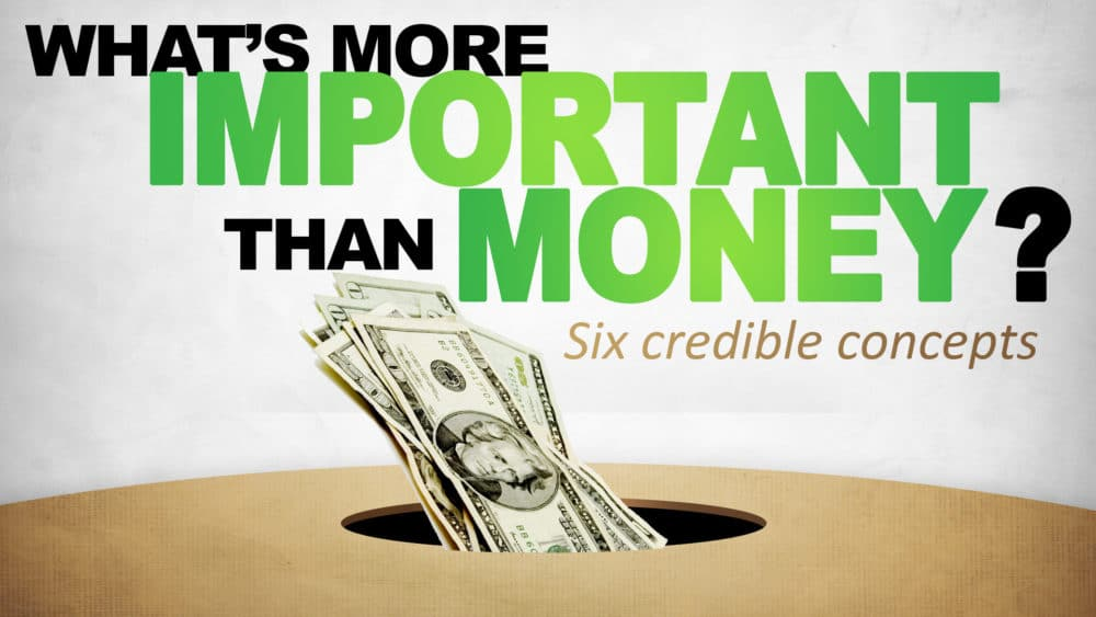 What's More Important Than Money? Image